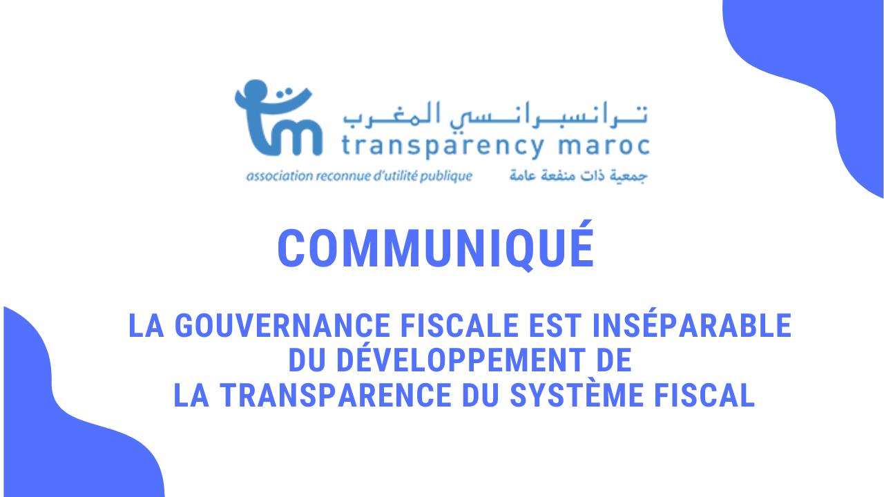 Communiqué La gouvernance fiscale est inséparable du développement de la transparence du système fiscal